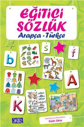 Eğitici Sözlük - Arapça / Türkçe (Resimli)