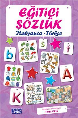 Eğitici Sözlük - İtalyanca / Türkçe (Resimli)