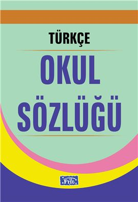 Türkçe Okul Sözlüğü (1.Hm-Ciltli)