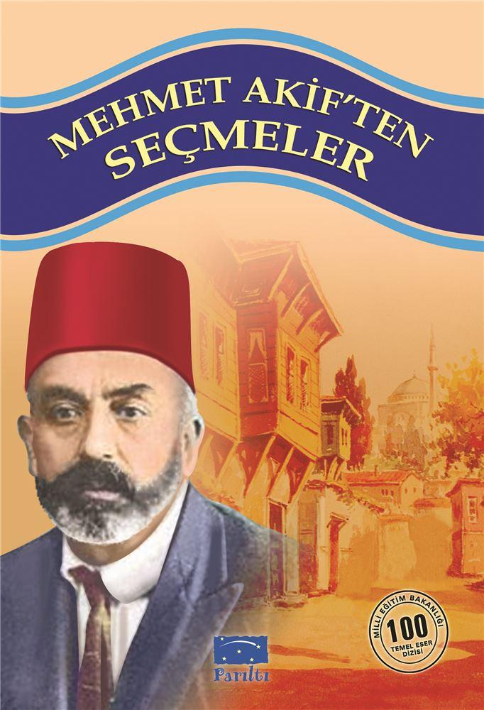 Mehmet Akiften Seçmeler
